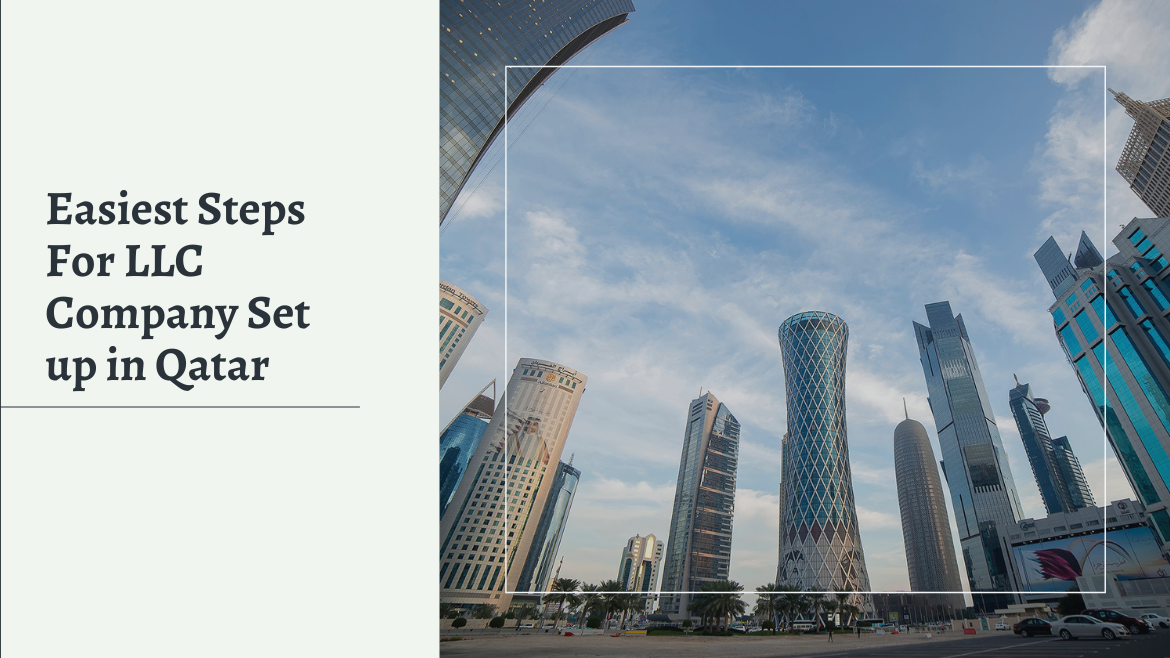 Easiest Steps For WLL Company Set up in Qatar