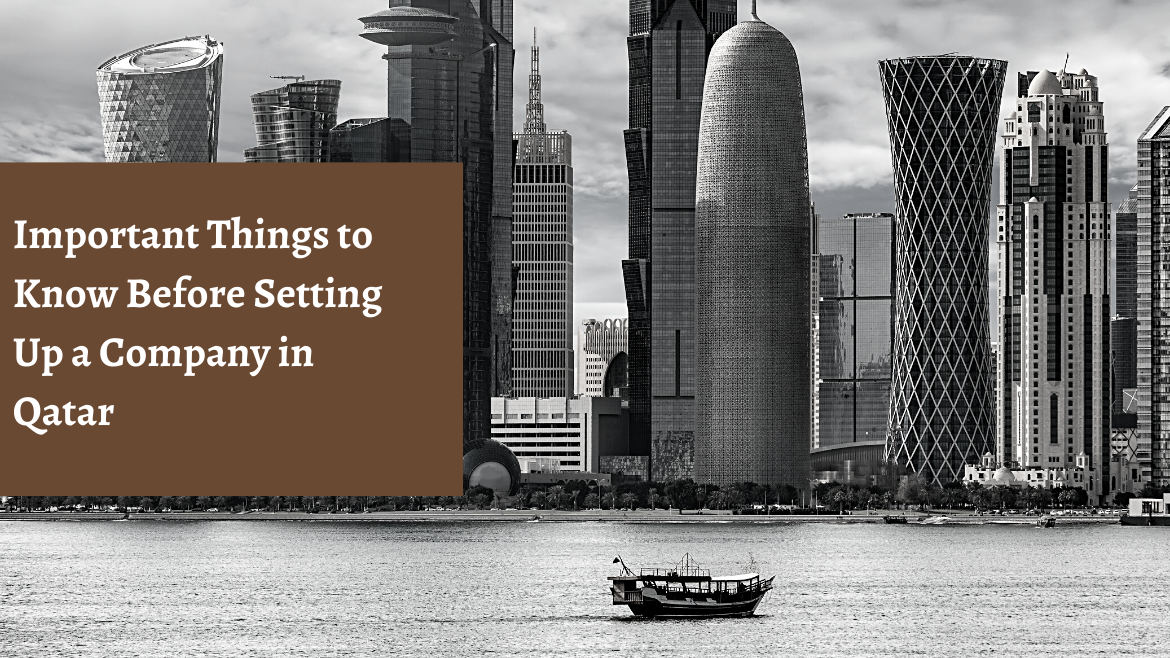 Important Things to Know before Setting Up a Company in Qatar