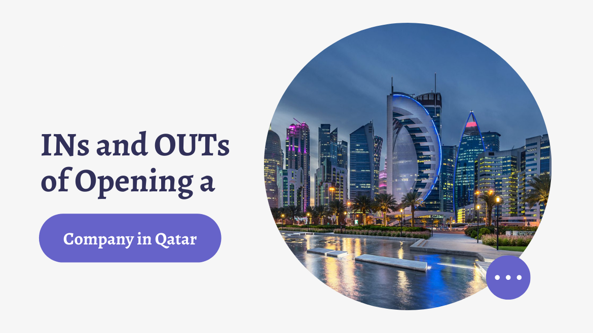 Ins and Outs of Opening a Company in Qatar